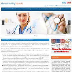 Services To Expect From A Health Care Business Consulting Company
