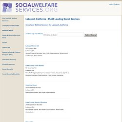 Local Social and Welfare Services in Lakeport, California with Maps and Driving Directions