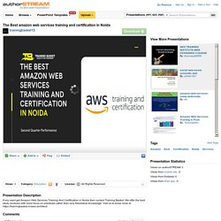 The Best Amazon Web Services Training And Certification in Noida