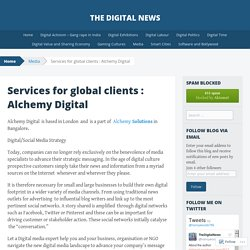 Services for global clients : Alchemy Digital