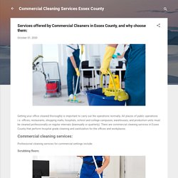 Services offered by Commercial Cleaners in Essex County, and why choose them