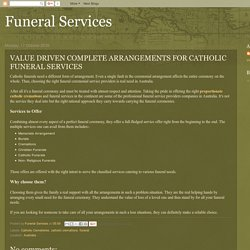 Value Driven Complete Arrangements For Catholic Funeral Services
