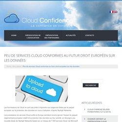 Peu de services Cloud conformes au futur droit européen sur les données -
