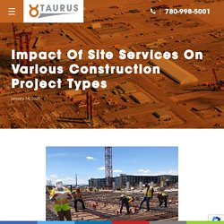 Impact Of Site Services On Various Construction Project Types