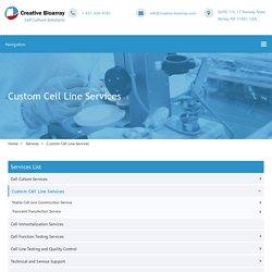 Custom Cell Line Services - Creative Bioarray