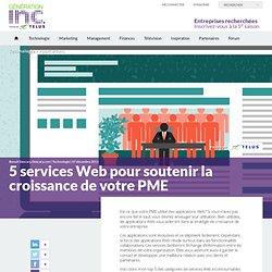 5 services Web pour soutenir la croissance de votre PME