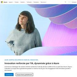 Services et plateforme de cloud computing Microsoft Azure