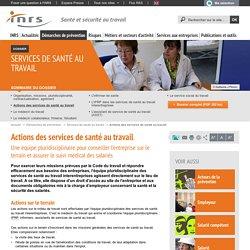 Services de santé au travail. Actions des services de santé au travail - Démarches de prévention