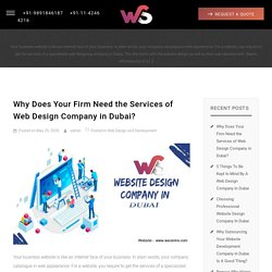 Why Does Your Firm Need the Services of Web Design Company in Dubai?