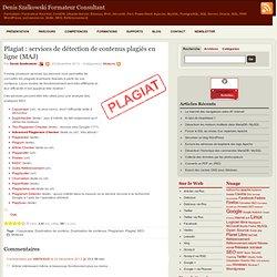 Plagiat : services de détection de contenus plagiés en ligne (MAJ)