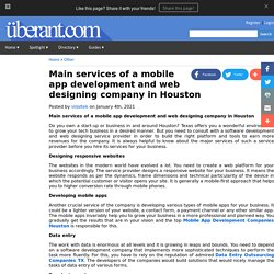 Main services of a mobile app development and web designing company in Houston