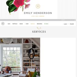 Services - Emily Henderson