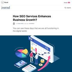How SEO Services Enhances Business Growth?