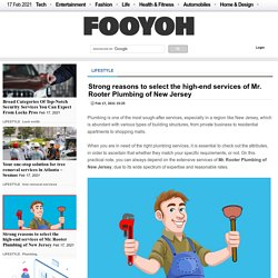 Strong reasons to select the high-end services of Mr. Rooter Plumbing of New Jersey