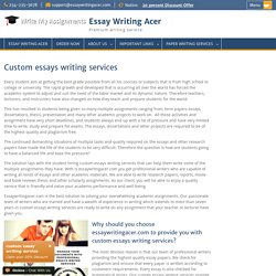 Custom essays writing services -essaywritingacer from $10