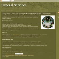 Etiquettes To Follow During Catholic Funerals And Cremations
