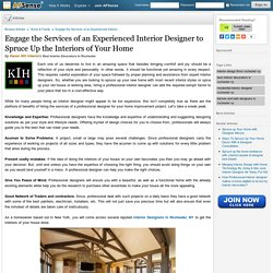 Hire A Professional Interior Designer to Spruce Up the Interiors of Your Home