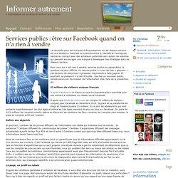 Services publics : être sur Facebook quand on n'a rien à vendre