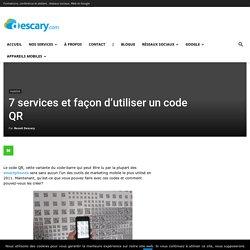 7 services et façon d'utiliser un code QR