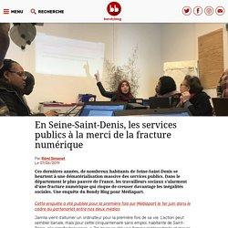 En Seine-Saint-Denis, les services publics à la merci de la fracture numérique