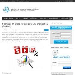 5 services en lignes gratuits pour une analyse SEO (Backlink)