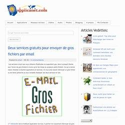 Deux services gratuits pour envoyer de gros fichiers par email