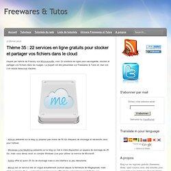 22 services en ligne gratuits pour stocker et partager vos fichiers dans le cloud