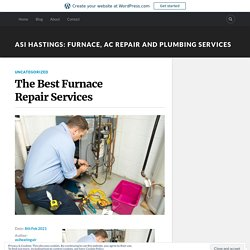 The Best Furnace Repair Services