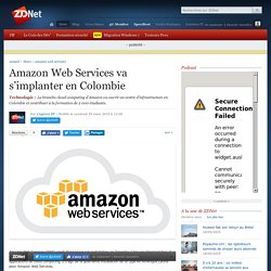 Amazon Web Services va s'implanter en Colombie
