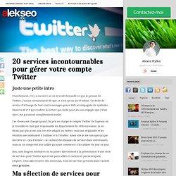 20 services incontournables pour gérer votre compte Twitter