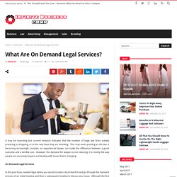 What Are On Demand Legal Services? – Infinite Business Corp
