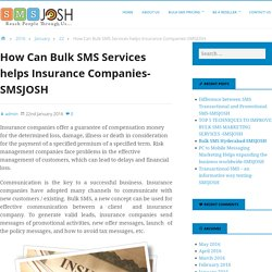 How Can Bulk SMS Services helps Insurance Companies-SMSJOSH