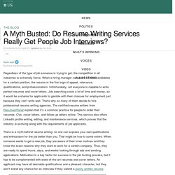 A Myth Busted: Do Resume Writing Services Really Get People Job Interviews?