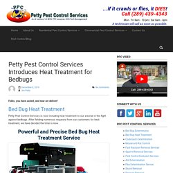 Petty Pest Control Services Introduces Heat Treatment for Bedbugs