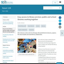 Easy access to library services: public and school libraries working together