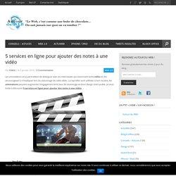 5 services en ligne pour ajouter des notes à une vidéo