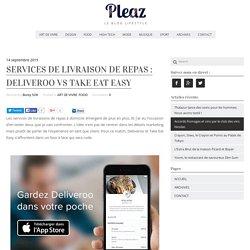 Services De Livraison De Repas : Deliveroo Vs Take Eat Easy