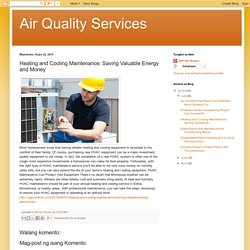 Heating and Cooling Maintenance: Saving Valuable Energy and Money