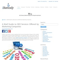 A Brief Guide to SEO Services Offered by Marketing Companies