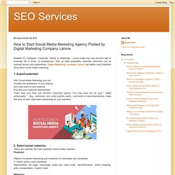 SEO Services: How to Start Social Media Marketing Agency Posted by Digital Marketing Company Lahore