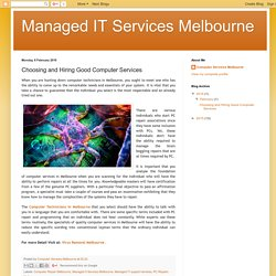 Managed IT Services Melbourne: Choosing and Hiring Good Computer Services