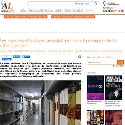 Les services d'archives se mobilisent pour la mémoire de la crise sanitaire