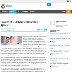 Services Offered By Senior Home Care Agencies