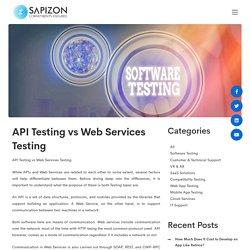 API Testing vs Web Services Testing