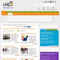Liste des métiers dans le secteur Social - Services à la personne - orientation et études