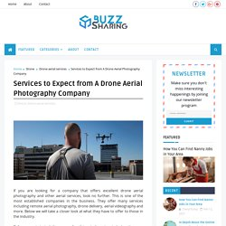 Services to Expect from A Drone Aerial Photography Company