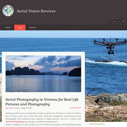 Aerial Photography in Victoria for Real Life Pictures and Photography