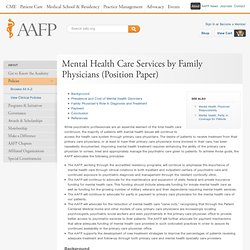 Mental Health Care Services by Family Physicians (Position Paper)