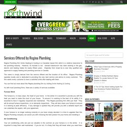 Services Offered by Regina Plumbing – North Wind Magazine