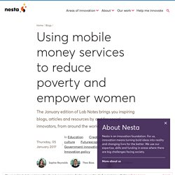 Using mobile money services to reduce poverty and empower women